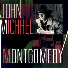 I Can Love You Like That - John Michael Montgomery