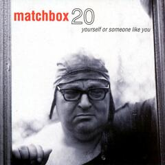 Real World - Matchbox Twenty