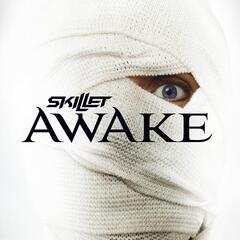 Awake and Alive - Skillet