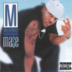 What You Want [feat. Total] - Mase