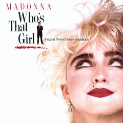 Who's That Girl (Soundtrack Album Version)