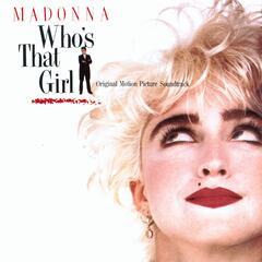 Who's That Girl (Soundtrack Album Version) - Madonna