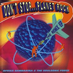 Don't Stop...Planet Rock (In The Pocket Mix) feat. Bambaataa, Eric Kupper & Mohamed Moretta