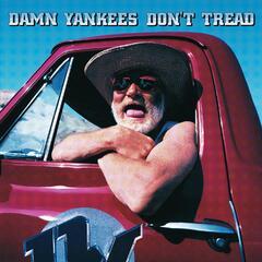 Don't Tread On Me - Damn Yankees
