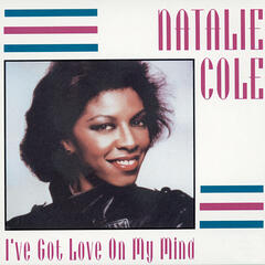 I've Got Love On My Mind - Natalie Cole