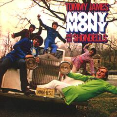 Mony Mony - Tommy James & the Shondells