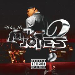 Flossin' - Mike Jones (Featuring Big Moe)