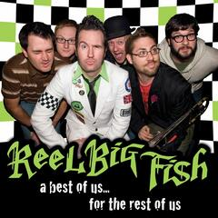 Sell Out (Best Of) - Reel Big Fish