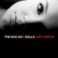Give A Little Bit - Goo Goo Dolls