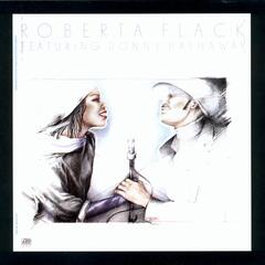 You Are My Heaven (feat. Donny Hathaway) - Roberta Flack