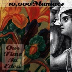 Candy Everybody Wants - 10,000 Maniacs