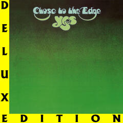 Close To The Edge (I. The Solid Time Of Change, II. Total Mass Retain, III. I Get Up I Get Down, IV. Seasons Of Man) (Remastered Version)