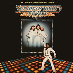 Stayin' Alive (2007 Remastered Saturday Night Fever Version) - Bee Gees