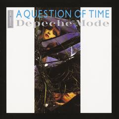 A Question Of Time (New Town Mix/Live Remix)