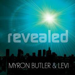 Revealed - Myron Butler & Levi