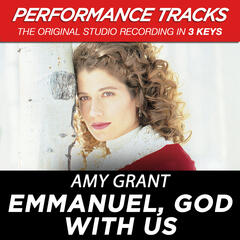 Emmanuel, God With Us (Low Key Performance Track Without Background Vocals)