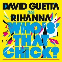 Who's That Chick ? (feat. Rihanna) [Extended]