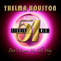 Don't  Leave Me This Way (Studio 54 Mix - Instrumental)