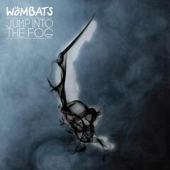 Jump Into The Fog (radio) - The Wombats