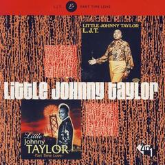 Part Time Love - Little Johnny Taylor