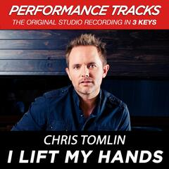 I Lift My Hands (Medium Key Performance Track With Background Vocals)