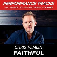 Faithful (Medium Key Performance Track Without Background Vocals)