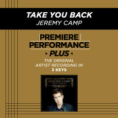 Take You Back (Medium Key-Premiere Performance Plus w/ Background Vocals)