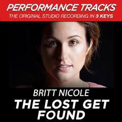The Lost Get Found (Medium Key Performance Track With Background Vocals)