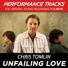 Unfailing Love (Performance Track In Key Of B)