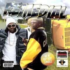 Remedial (feat. Shoun Loot Royale of Boom Town Pham)