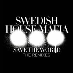 Save the World (Knife Party Remix)
