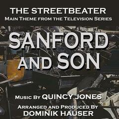 "The Streetbeater: Theme from ""Sanford and Son"" (feat. Dominik Hauser)"