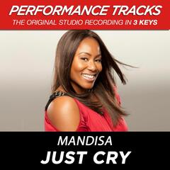 Just Cry (Medium Key Performance Track Without Background Vocals)