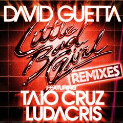 Little Bad Girl (feat. Taio Cruz & Ludacris) [Extended]