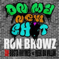 On My New Sh*t feat. Busta Rhymes & Reek Da Villan - Radio Edit