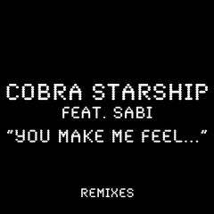 You Make Me Feel... (feat. Sabi) [Disco Fries Remix]