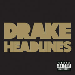 Headlines - Drake