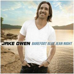 Barefoot Blue Jean Night - Jake Owen