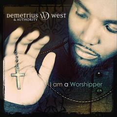 God of Everything - Demetrius West & Authority