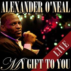 My Gift to You - Alexander O'Neal