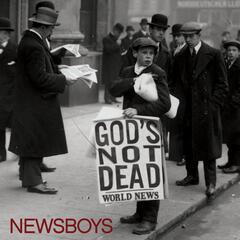 God's Not Dead (Like a Lion) - Newsboys