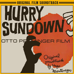 Hurry Sundown (Film Version)