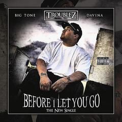 Before I Let You Go (Feat. Big Tone & Davina)