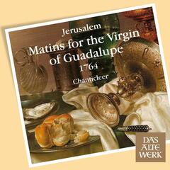 Jerúsalem : Matins for the Virgin of Guadalupe : Responsorio - Vidi speciosam sicut columbam