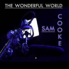 Wonderful World - Sam Cooke