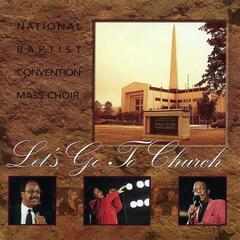 Hallelujah (feat. Albertina Walker) - National Baptist Convention Mass Choir