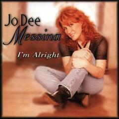I'm Alright - Jo Dee Messina