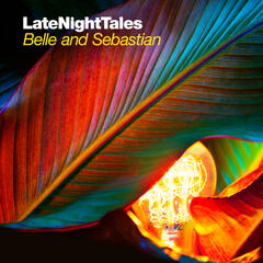 Belle & Sebastian Vol.2 Late Night Tales Continuous Mix