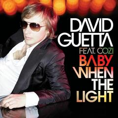 Baby When The Light feat. Cozi (David Guetta & Fred Rister Remix)