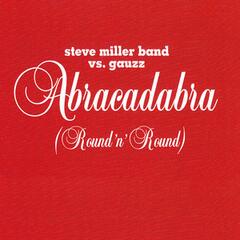 Abracadabra (Round n' Round) (Club Mix) - Steve Miller Band